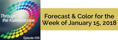 Your Forecast for the Week of January 15, 2018 The past two weeks have brought you to a place where you are centered, feeling grounded in who you are, confident and secure. This is incredibly freeing, and you'll find yourself freely sharing with others. What are you sharing? Your vibrant energy, your peaceful and practical solutions, your joy and generosity. Show Notes:  January's theme: Peace & Joy Color of the Week: Frolic  Prefer to read? This week's forecast, corresponding