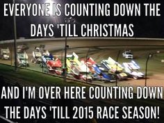 This is so true at my house!!! We haven't stopped working on the cars to have them ready for 2015..
