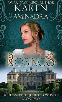 Rosings ~ Pride & Prejudice Continues (Book by Karen Aminadra - - - Own ebook Got Books, Books To Read, Mr Collins, Historical Fiction Books, Award Winning Books, Book Tv, Pride And Prejudice, Romance Novels, Jane Austen
