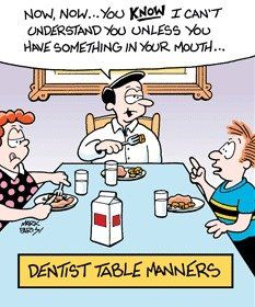 Mark Parisi. Dentist table manners.