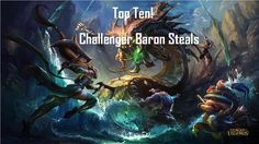 Top Ten Challenger & Lcs Baron Steals | A League Of Legends Montage https://www.youtube.com/watch?v=-Svo5dK7RBc #games #LeagueOfLegends #esports #lol #riot #Worlds #gaming