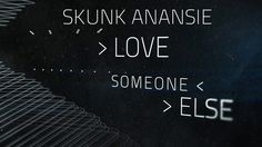 Skunk Anansie - Love Someone Else (Lyric Video)
