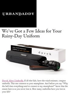Davek in UrbanDaddy. How many umbrellas have you lost in your life? Compact Umbrella, Do Everything, Umbrellas, Gadgets, Lost, Tech, Gift Ideas, Day, Shopping