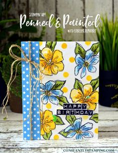 handmade birthday card ... Penned & Painted flowes ... three stamp beauties ... blue, yellow and white with pops of green leaves ... luv the cheerful look ... Stampin' Up!