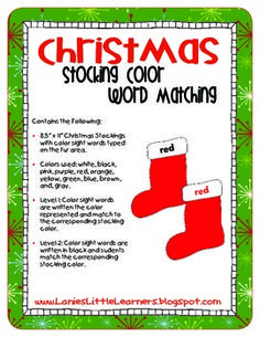 Christmas Stocking Color Word Matching - FREEBIE!  Christmas Stocking Color Word Matching is perfect for Pre-K to 2nd grade. There are two levels of play. Level 1:  Color sight words are written the color represented and match to the corresponding stocking color.