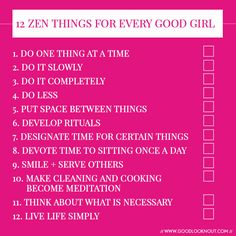 "Operation #GetYourLife: A ""Zen"" Checklist For The Modern Woman"