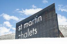 St Martin Chalets sign, 2013