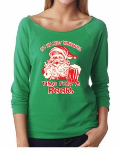 3d0d9d373 It's The Most wonderful Time For A Beer. Ladies Terry Off Shoulder Raglan  Sweater. Terry Raw Edge 3/4-Sleeve. Funny Christmas Sweaters.