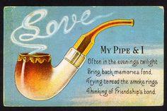 Vintage Postcard 'My Pipe I' Poem Tobacco Pipe Artwork