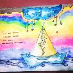 Foi de tanto chover amor que meu barquinho inundou. #rain #rainbow #watercolor #love #amor #chuvadeamor