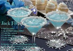 """Jack Frost Cocktail........All I can say is, """"Thank God it's Friday, cause Mama's getting her drink on with these tonight""""!!!"""