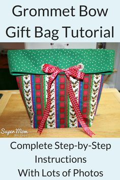 The generously sized Grommet Bow Gift Bag finishes at approximately This fat quarter friendly tutorial features complete step-by-step instructions and lots of detailed photos from Super Mom - No Cape! Easy Sewing Projects, Sewing Projects For Beginners, Sewing Tutorials, Sewing Crafts, Sewing Patterns, Quilting Patterns, Bag Patterns, Sewing Ideas, Art Projects