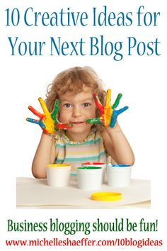 Creative ideas to help you get inspired to write your next blog post!  http://michelleshaeffer.com/10blogideas/2013/08/05/