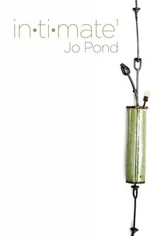 Velvet da Vinci  Jo Pond: Intimate An exhibition of new works by the UK based artist  August 19 – September 20, 2015 Artist's Reception: Friday August 21 6-8pm Exhibition catalog available