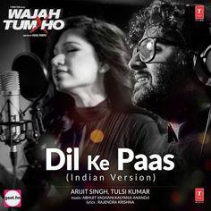 Download Dil Ke Paas Mp3 Song Singer Arijit Singh Music Abhijit Vaghani   DjDosanjh.com