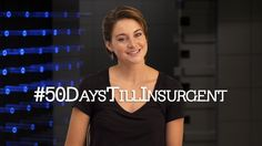 Attention Divergent Fandom! With #50DaysTillInsurgent, Shailene Woodley has a special message for you! | Insurgent