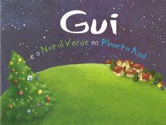 gui-e-o-natal-verde-no-planeta-azul-6503753 by bibliotecapacosousa via Slideshare