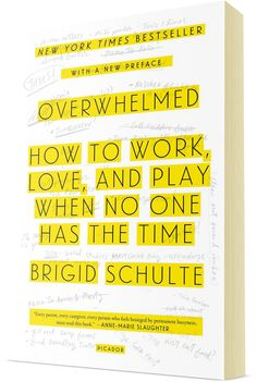 """Read: """"Overwhelmed: How to work, love and play when no one has the time"""" by Brigid Schulte. Book Suggestions, Book Recommendations, Book Nerd, Book Club Books, Reading Lists, Book Lists, I Love Books, Books To Read, Reading Rainbow"""