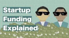 Startup Funding Explained: Everything You Need to Know Best Business To Start, Starting A Business, Ideas 2017, Learn Something New Everyday, What Is Coming, The Rest Of Us, Super Dad, Financial Institutions, Deutsch