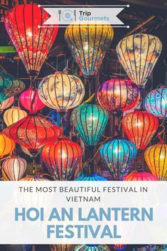 Hoi An Lantern Festival is the unmissable full moon celebration of lights in the centre of Vietnam. Read our guide on how to see it, what to do and when to visit.  #hoian #vietnam #lantern #lanterns #lights #festival #pretty