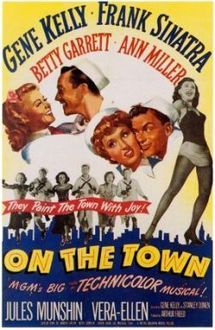 On the Town is a 1949 musical film with music by Leonard Bernstein and Roger Edens and book and lyrics by Betty Comden and Adolph Green. It is an adaptation of the Broadway stage musical of the same name produced in 1944