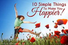 10 Simple Things You Can Do Today That Will Make You Happier // deliciousobsessions.com