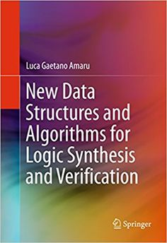 New Data Structures and Algorithms for Logic Synthesis...
