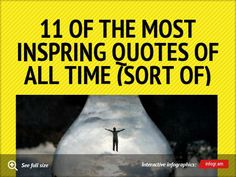 11 of the most inspring quotes of all time (sort of) [INFOGRAPHIC]