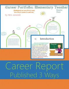 Examples of career reports published 3 ways to support students in writing their career research projects. Prezi, PowerPoint, & Word published exemplars included. Aligned to GA's College and Career Readiness lessons and 5th Grade Career Portfolio Project for CCRPI, but great for any career report writing assignment. Common Core Standards: CCRA.W2 CCRA.W4 CCRA.W5 CCRA.W6 CCRA.W7 CCRA.W8 CCRA.W9 CCRA.W10