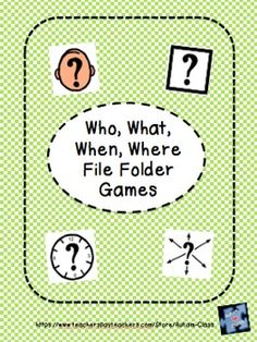 WH File Folder Games!  A fun way to teach a basic concept..especially useful for struggling learners!