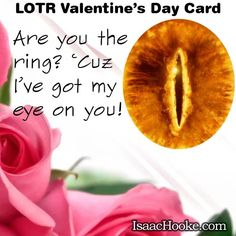 LOTR Valentines Day Card http://isaachooke.com/forever