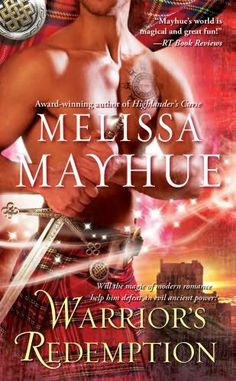 Warrior's Redemption (2011) (The first book in the Warrior series) A novel by Melissa Mayhue