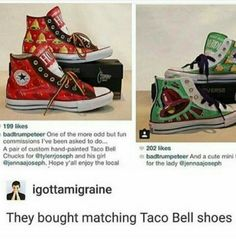 Tyler and Jenna bought hand painted matching taco Bell chucks, HOW ADORABLE IS THAT~k