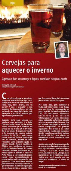 Abaixo, íntegra dacoluna BREJAS, redigida por este escriba, na 6ª edição da revista Mercado Gastronômico, que começa a circular nesta semana. Boa