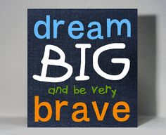 Kids Inspirational Quote Canvas Painting Hand Painted on Blue Denim Dream Brave Quote Nursery Kids Wall Art Playroom Bedroom Decor 11 x 12