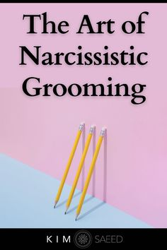 Are you being groomed by a narcissist? Narcissistic grooming and love bombing is highly manipulative.