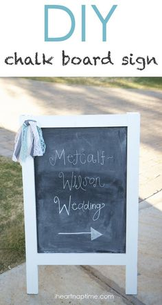 DIY chalk board sign ...great for wedding, showers and parties!