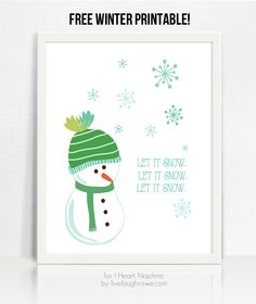 Let It Snow Free Printable by Live Laugh Rowe on iheartnaptime.com