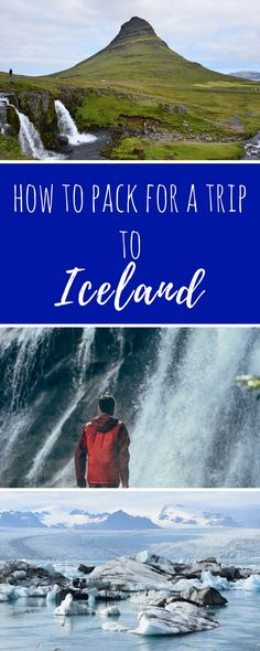 How to pack for an epic trip to Iceland!