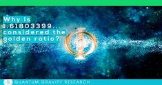 """Taken from Klee Irwin's Deep Thoughts Blog:  Why is (1.61803399) considered the golden ratio?""""   #kleeirwin #kleeirwindeepthoughts #klee #irwin #deepthoughts #blog #qgr #quantum #gravity #research #quantumgravityresearch #goldenratio #golden #ratio #E8 #E8lattice #quasicrystal #quasicrystalline #goldenmean #goldensection"""