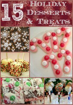 Holiday Desserts & Treats #Recipes #Christmas #Desserts