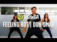 Feeling Hot by Don Omar | Zumba® Choreography by Mark & Che | Live Love Party - YouTube