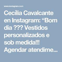 "Cecília Cavalcante en Instagram: ""Bom dia 🎀💞🎀 Vestidos personalizados e sob medida!!! Agendar atendimento pelo whatsapp (84)98703-8006"""