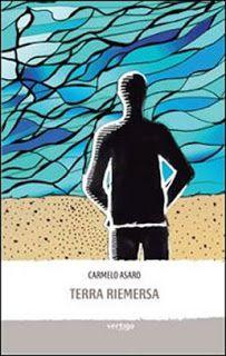 libri che passione: Terra riemersa di Carmelo Asaro