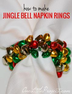 How to make Jingle Bell napkin rings. These are so cute for Christmas and make such a wonderful sound! I was shopping at Pier 1 the other day and I came across some cute little jingle bell napkin rings. Christmas Napkin Rings, Christmas Napkins, Christmas Tables, Christmas Kitchen, All Things Christmas, Christmas Holidays, Christmas Decorations, Christmas Shopping, Table Decorations