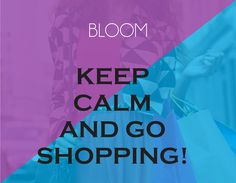 Keep calm and Go Shopping. #latestcollection #shopping #fashiontrend #Shopbloom #DelhiFashion #Accessories #Apparel #OOTD #Style #ShopTillYouDrop #Trendy #IndianFashion #Fashionable #Dressitup #Popular #RetailTherapy #ontrend #WeekendShopping