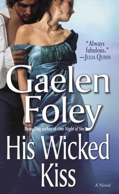 His Wicked Kiss by Gaelen Foley, http://www.amazon.com/dp/B000GCFWF0/ref=cm_sw_r_pi_dp_a6Cbvb1R0KPM4
