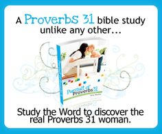 A unique online study of Proverbs 31 - join us! (starts March 5th) sign up here!