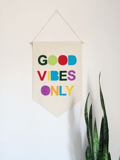 Canvas Wall Banner  Good Vibes Only  by SharpToothStudio on Etsy