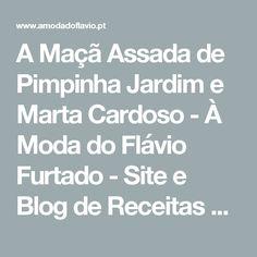 A Maçã Assada de Pimpinha Jardim e Marta Cardoso - À Moda do Flávio Furtado - Site e Blog de Receitas & Lifestyle